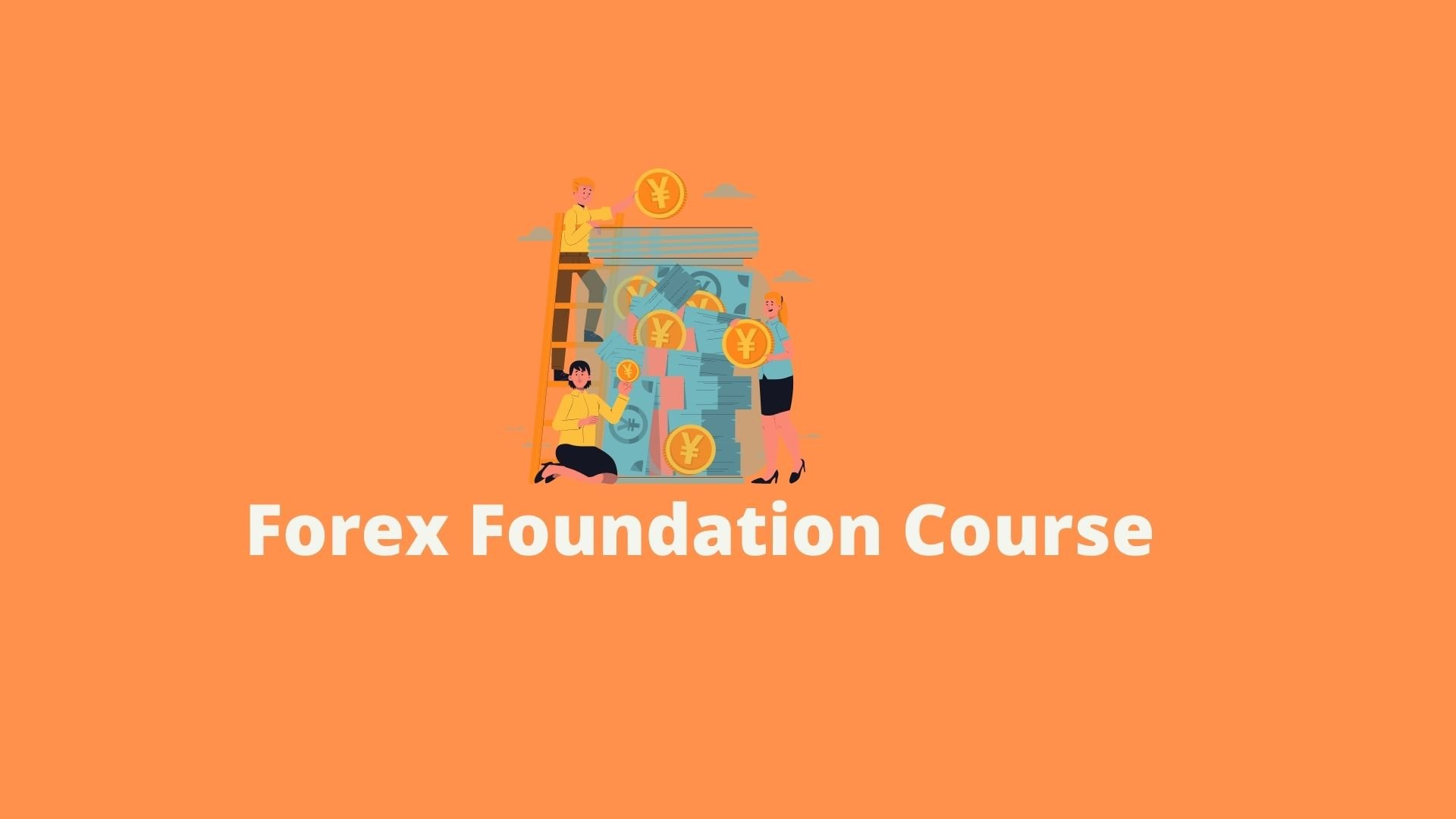 forex-foundation-course